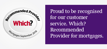 Proud to be recognised for our customer service. Which? Recommended Provider for mortgages.