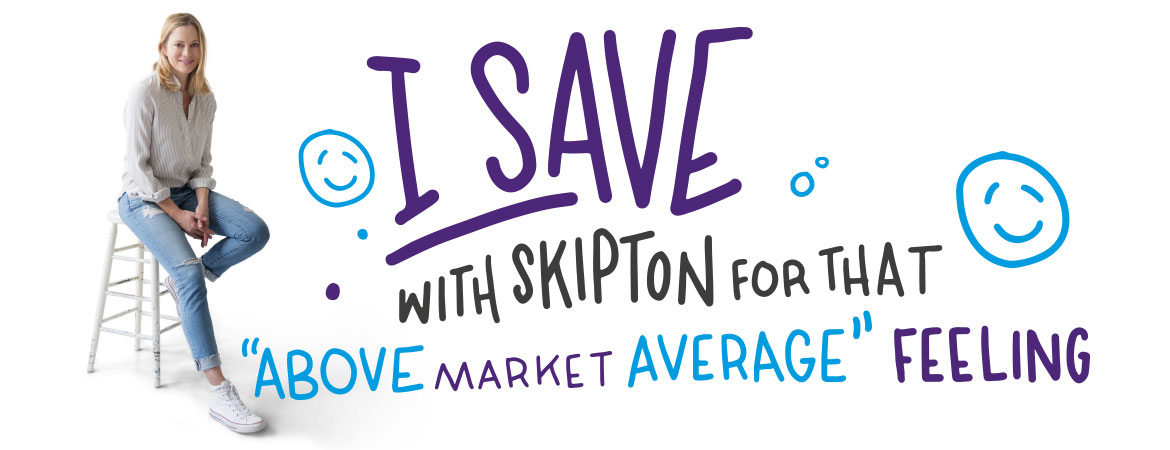 I save with skipton for that above market average feeling