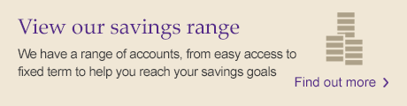Savings: View our range of accounts