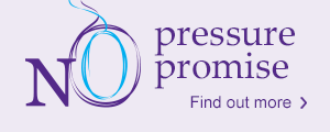Find out more about our No Pressure Promise