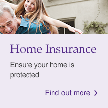 Home Insurance: Ensure your home is protected