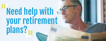 Need help with your retirement plans?
